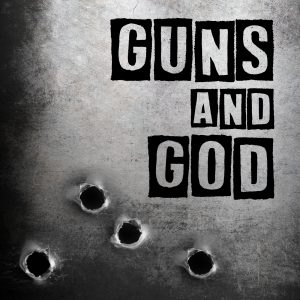 Guns and God Podcast Logo - text on an image of bullet holes in steel.